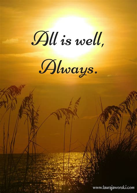 All Is Well all is well www laurajaworski jaworski