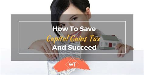 taxes on selling a house how to save capital gains tax on selling a house