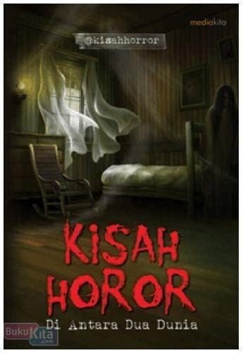 Novel 13 Kisah Horor Dunia bukukita kisah horor di antara dua dunia