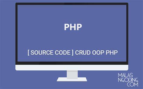 tutorial php dengan oop freebis archives malas ngoding