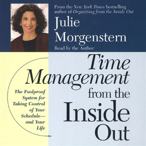 Shed Julie Morgenstern by Time Management From The Inside Out Abridged