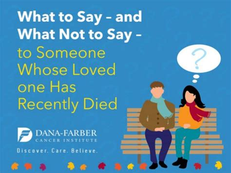what to get someone whose died what to say and not to say to someone whose loved one has recentl