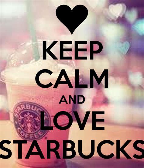 Buy Coffee Mugs by Keep Calm And Love Starbucks Poster Sammy Avalos Keep