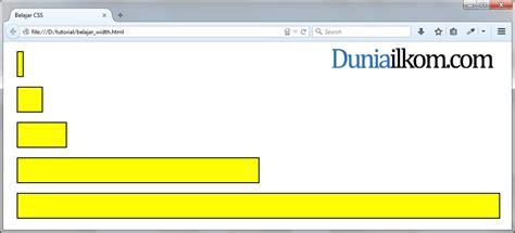 tutorial membuat css eksternal tutorial css cara mengatur lebar element html duniailkom