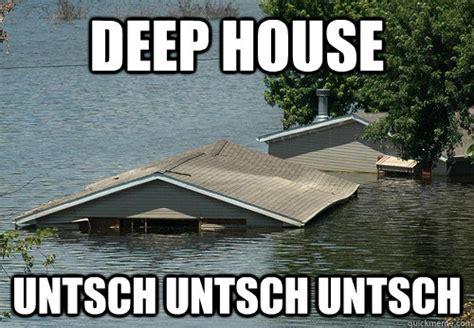 Deep Meme - deep house untsch untsch untsch deephouse quickmeme