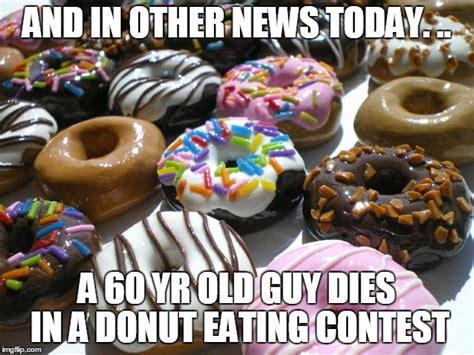 Donut Meme - donuts imgflip