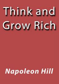Think And Grow Rich Napoleon Hill Ebook E Book think and grow rich by napoleon hill nook book ebook barnes noble 174