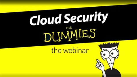 cloud security for dummies webinar slides