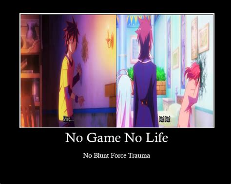 No Game No Life Memes - no game no life demotivational by rukia shimazu on deviantart