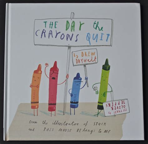 Best Books The Day The Crayons Quit Lindley Pless