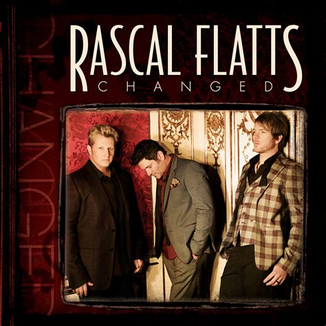 exclusive album leak rascal flatts changed pop flares