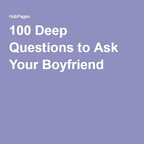 ace your questions 100 questions and answers plus 50 must read tips books 17 best ideas about boyfriend questions on