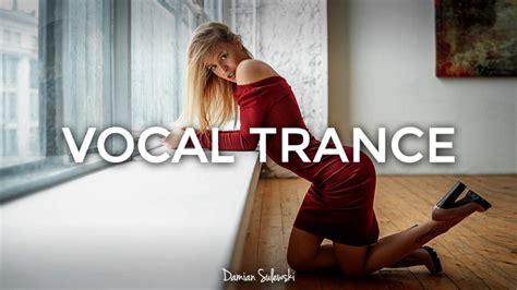 amazing emotional vocal trance mix 2017 39
