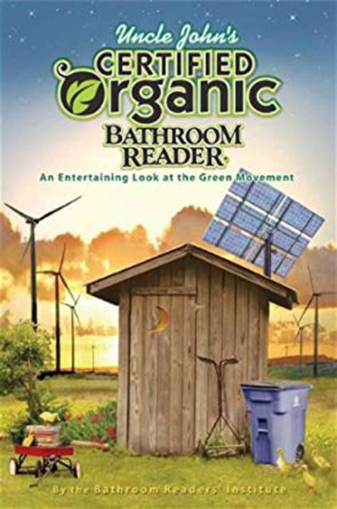 bathroom readers institute uncle john s certified organic bathroom reader uncle john