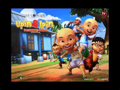 film upin ipin mp3 843 75 kb upin ipin ringtone mp3 download mp3 video