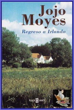 regreso a irlanda spanish b01mt8fsid el rat 243 n librero regreso a irlanda jojo moyes biblioteca de el rat 243 n librero