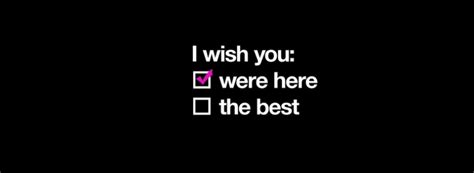 i wish you were here wishing you were here quotes quotes