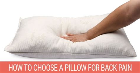 pillows for back pain in bed how to choose a pillow for back pain backpained com