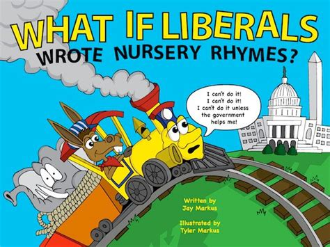 printable version of the little engine that could left wing nursery rhymes international liberty