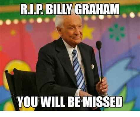 Graham Meme - rip billy graham you will be missed meme on me me