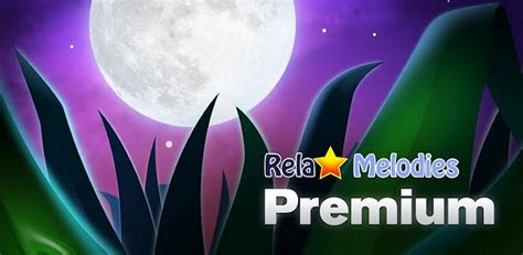relax melodies premium apk relax melodies premium sleep apk v2 3 version pc