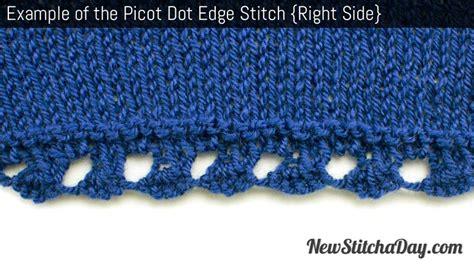 picot edge knitting the picot dot edging stitch knitting stitch 183 new