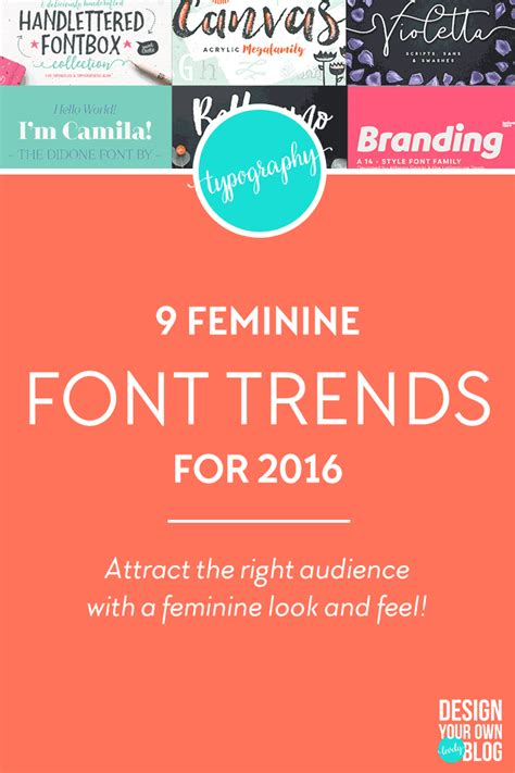 design font trends 9 feminine font trends for bloggers in 2016 design your