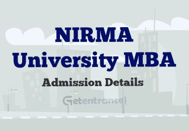 Nirma Mba by Nirma Mba Admission 2016 Getentrance