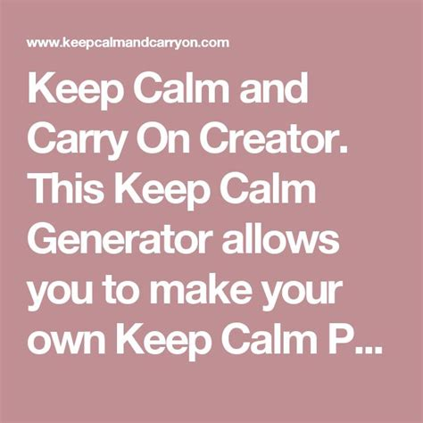 How To Make Your Own Keep Calm Meme - best 20 keep calm generator ideas on pinterest