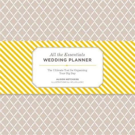 best wedding planner books wedding planning books and organizers modwedding