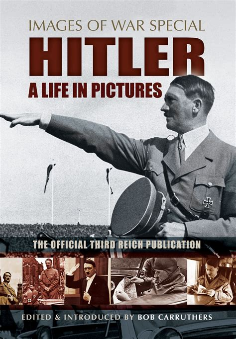 hitler biography download hitler a life in pictures images of war special free