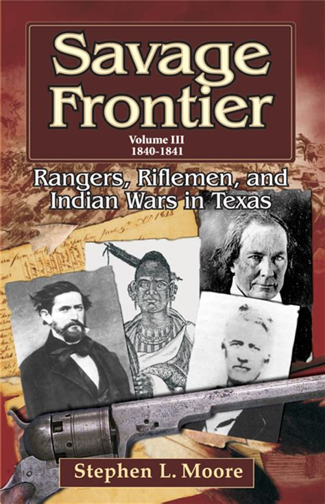 in the of the frontier volume 1 books savage frontier rangers riflemen and indian wars in