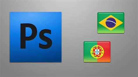 tutorial photoshop cs5 em portugues 52 186 tutorial como mudar a linguagem do photoshop cs5