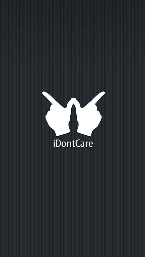 wallpaper iphone 7 funny i dont care funny quotes