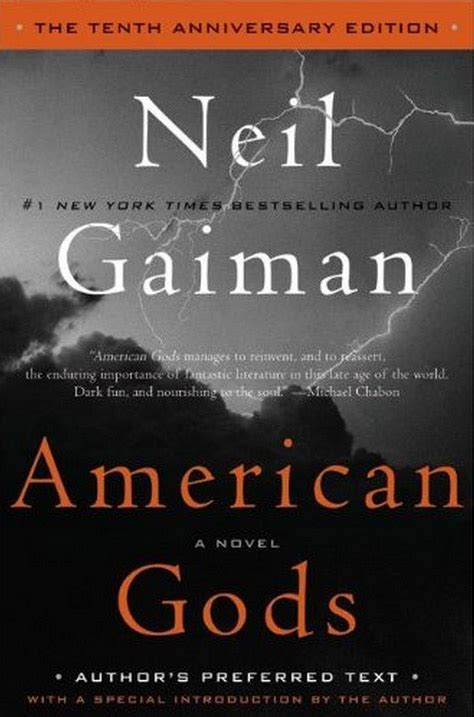 american gods book review american gods the tenth anniversary edition