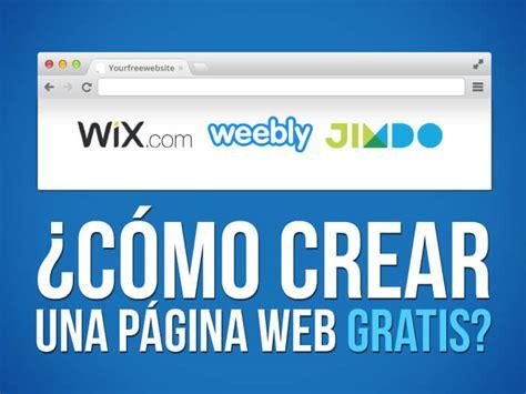 imagenes paginas web gratis 191 c 243 mo crear un sitio web gratis creadores web gratis