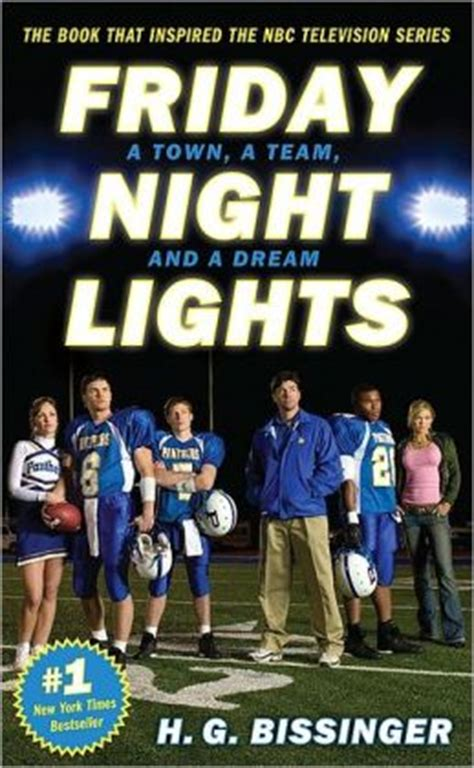 Friday Lights A Town A Team And A friday lights a town a team and a by h g