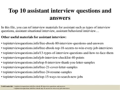 top 10 assistant questions and answers