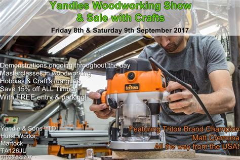 yandles woodworking show yandles woodworking show and sale yandle sons ltd
