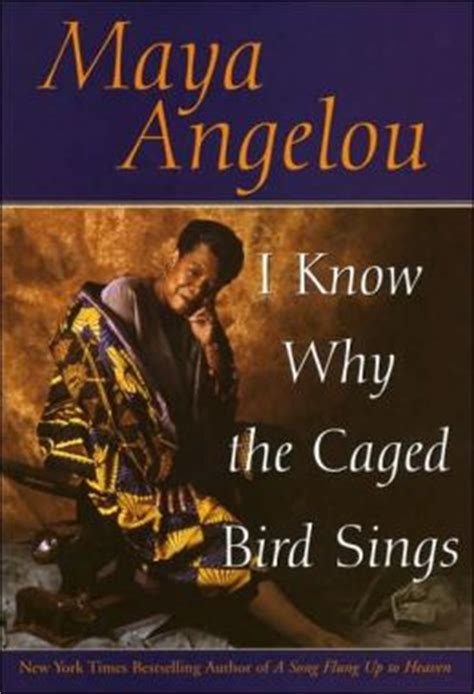 singing and swinging maya angelou i know why the caged bird sings by maya angelou