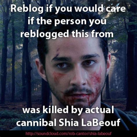 Cannibal Meme - shia labeouf magic memes