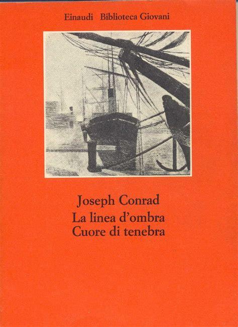 libreria linea d ombra la linea d ombra cuore di tenebra joseph conrad 4