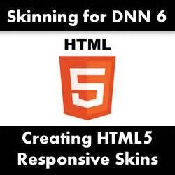 skinning website how to create a responsive html5 skin for dotnetnuke