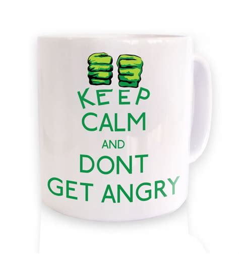 Keep Calm And Don T Get Upset Over Stupid Stuff Keep - keep calm and don t get angry mug somethinggeeky