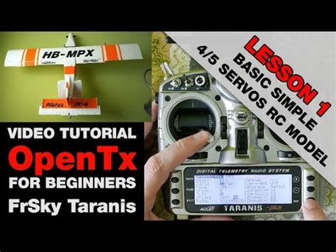 flash tutorial for beginners lesson 1 opentx on frsky taranis video tutorial for beginners