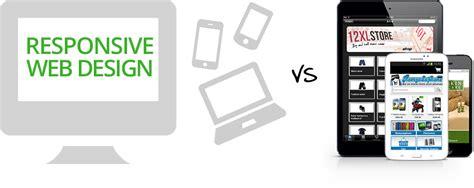 responsive design vs app responsive design vs mobile design websites depot inc