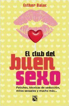 el libro del sexo 8425338018 17 best images about libros que leer on literatura spanish and ontario