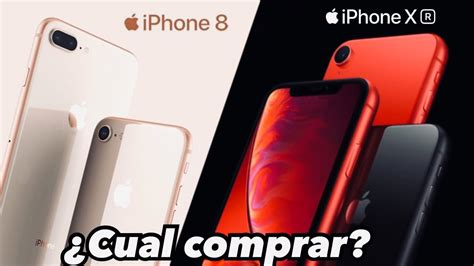 iphone xr vs iphone 8 plus y iphone 8 3 bestias 191 cual comprar bien detallado