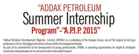 Hcl Summer Internship 2015 For Mba by Addax Petroleum Summer Internship Programme For Nigerians