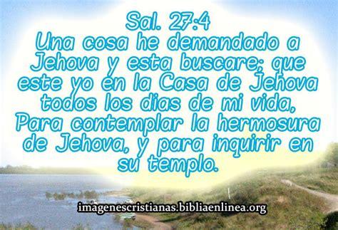 imagenes con frases cristianas salmos imagen cristiana con salmos 27 4 imagenes cristianas